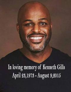 Kenneth Gills (1973-2015)